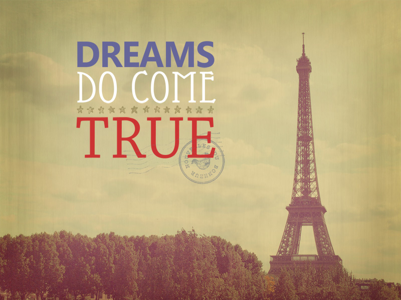 Dreams Do Come True Eiffel Tower Photo Fine Art Photography Typography Art Size 16x20 On Luulla